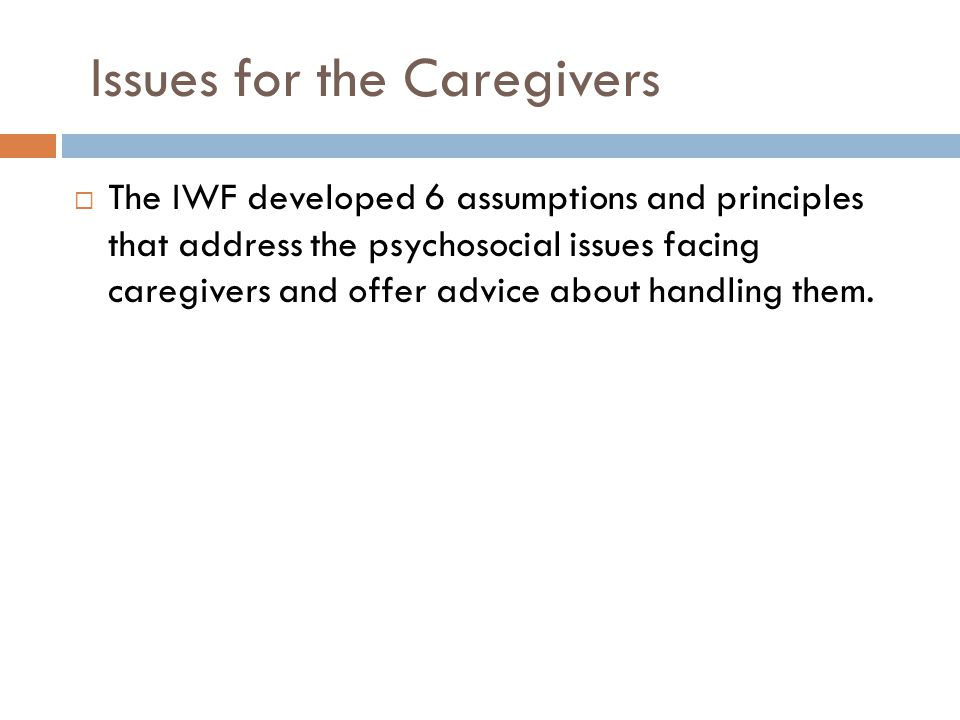 Issues for the Caregivers