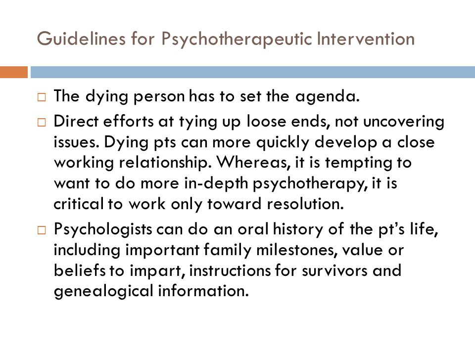 Guidelines for Psychotherapeutic Intervention