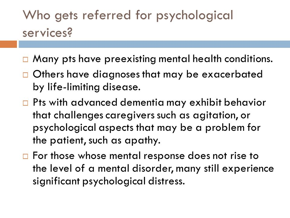 Who gets referred for psychological services