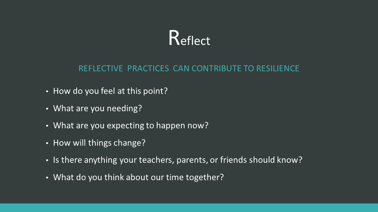 Reflective Practices can contribute to resilience