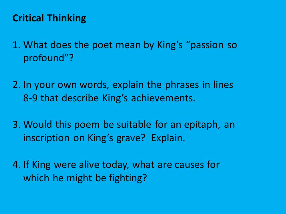 Critical Thinking What does the poet mean by King's passion so profound