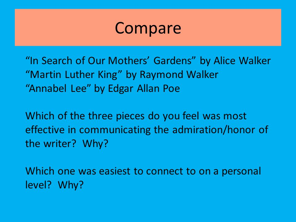 in search of our mothers gardens alice walker in search of  compare in search of our mothers gardens by alice walker