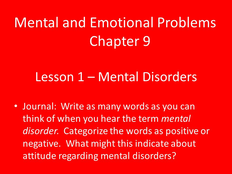 Lesson 1 – Mental Disorders