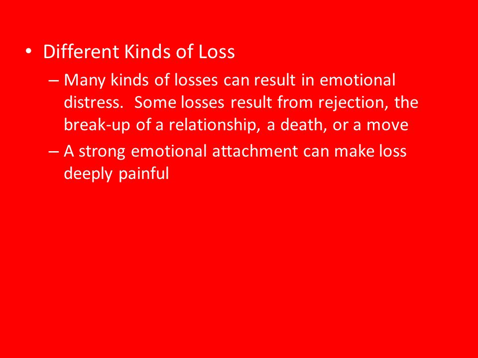 Different Kinds of Loss