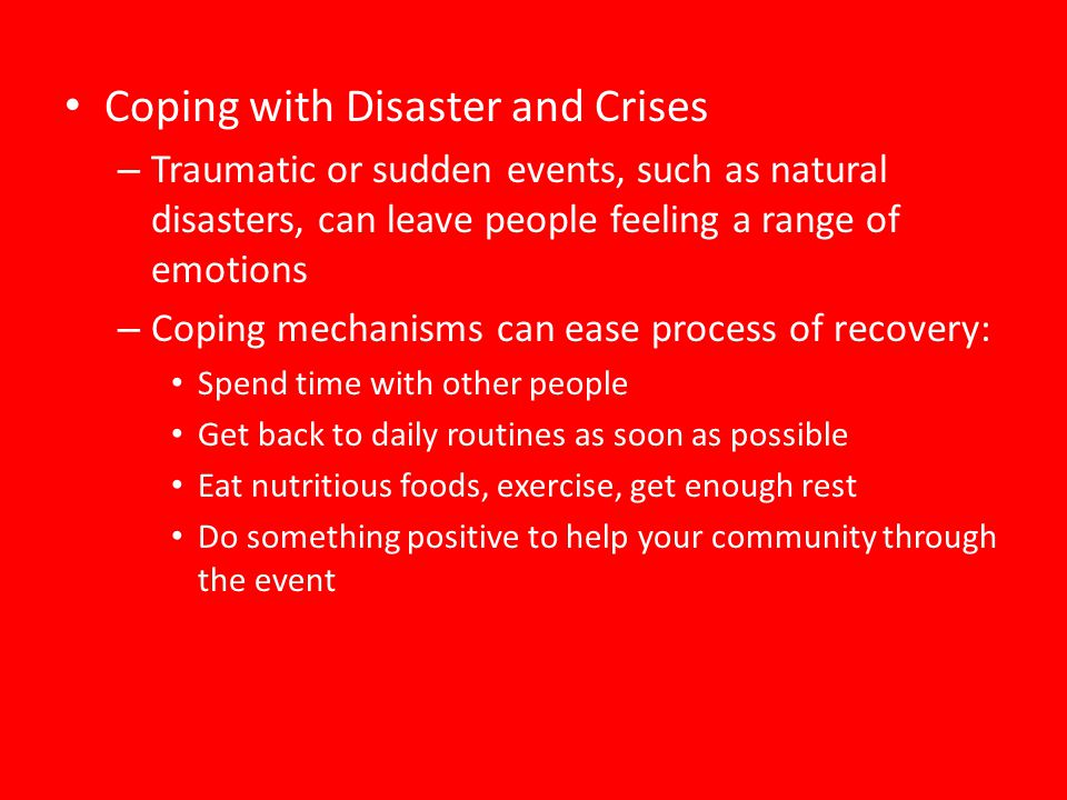 Coping with Disaster and Crises