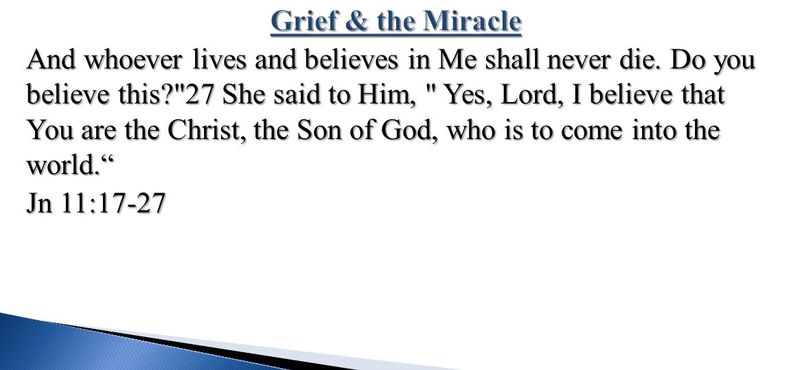 Grief & the Miracle