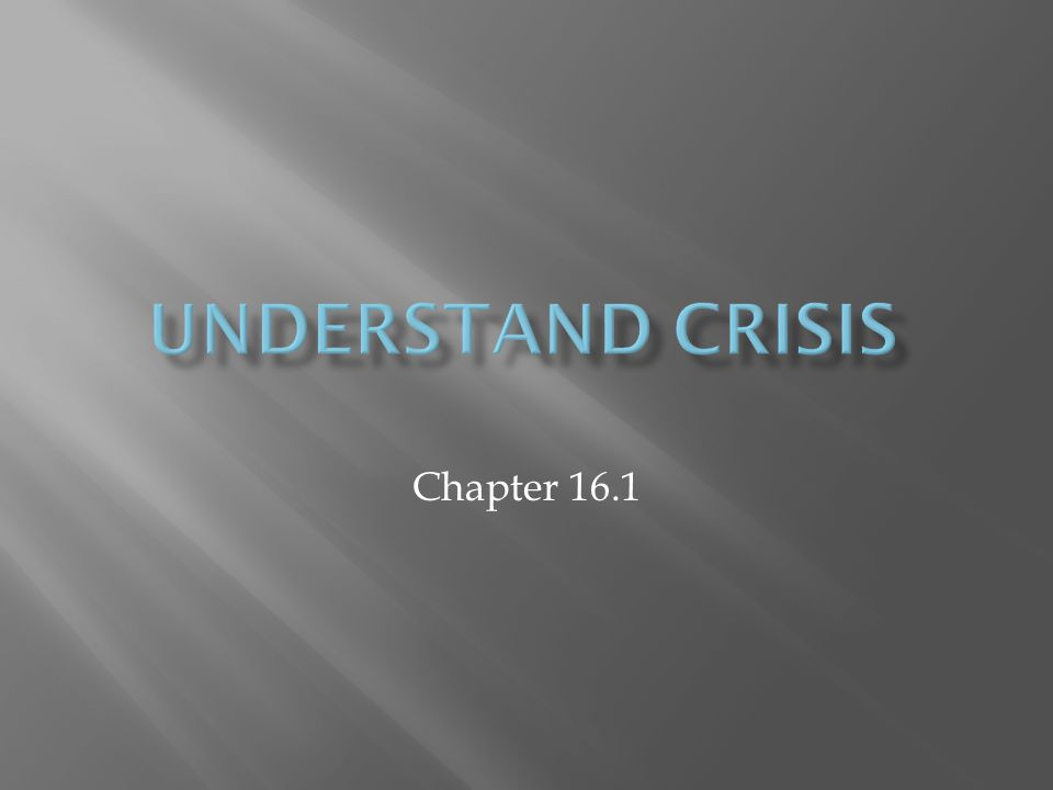 Understand Crisis Chapter 16.1