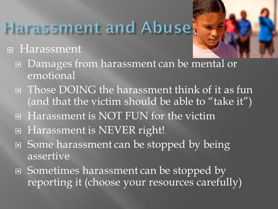 Harassment and Abuse Harassment