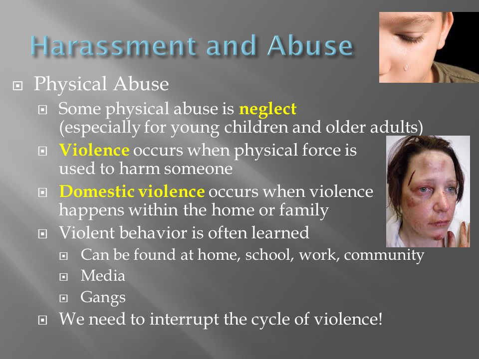 Harassment and Abuse Physical Abuse