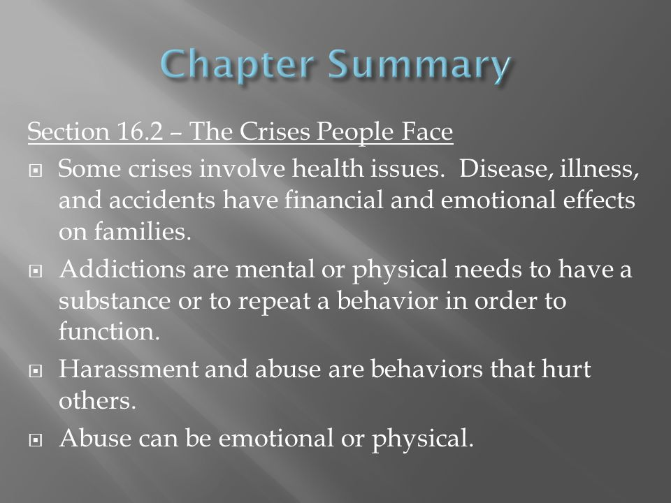 Chapter Summary Section 16.2 – The Crises People Face