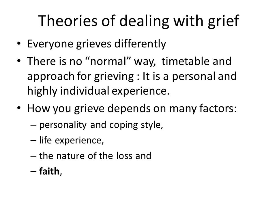 Theories of dealing with grief