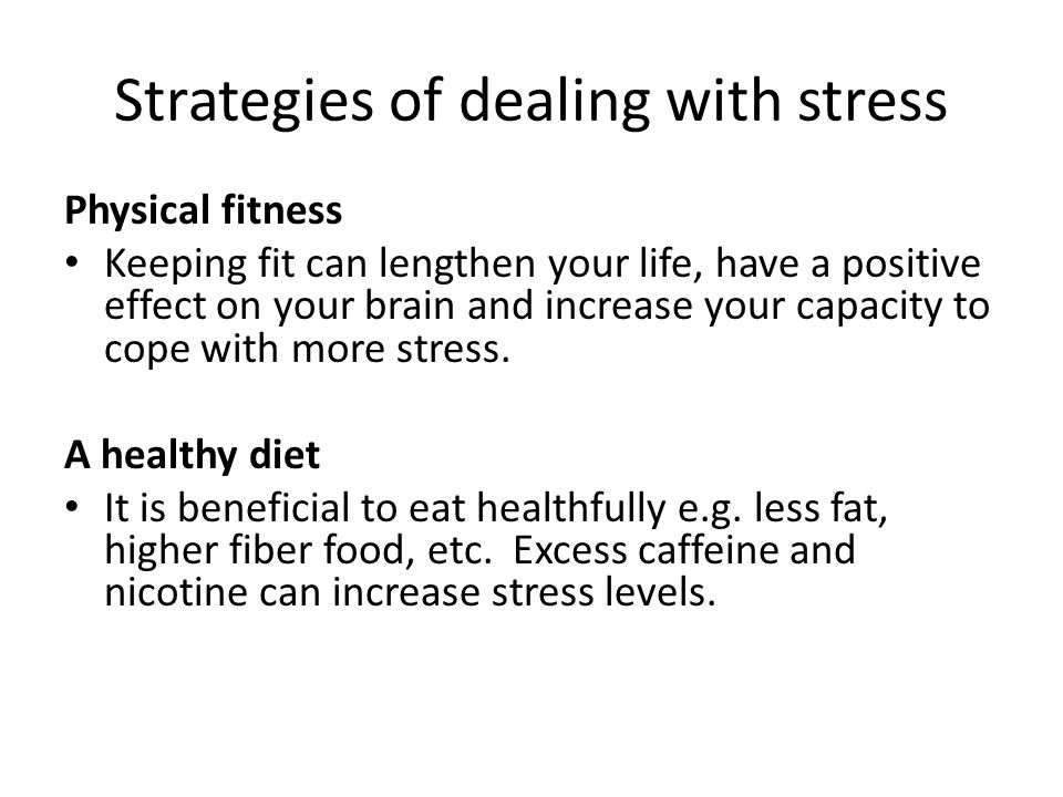 Strategies of dealing with stress