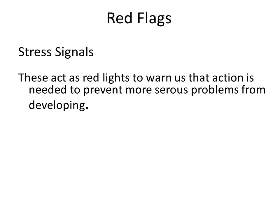 Red Flags Stress Signals