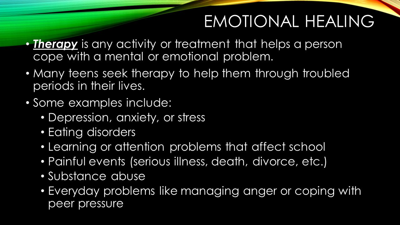 Emotional healing Therapy is any activity or treatment that helps a person cope with a mental or emotional problem.