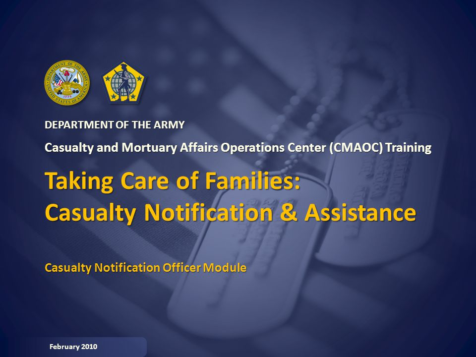 Taking Care of Families: Casualty Notification & Assistance