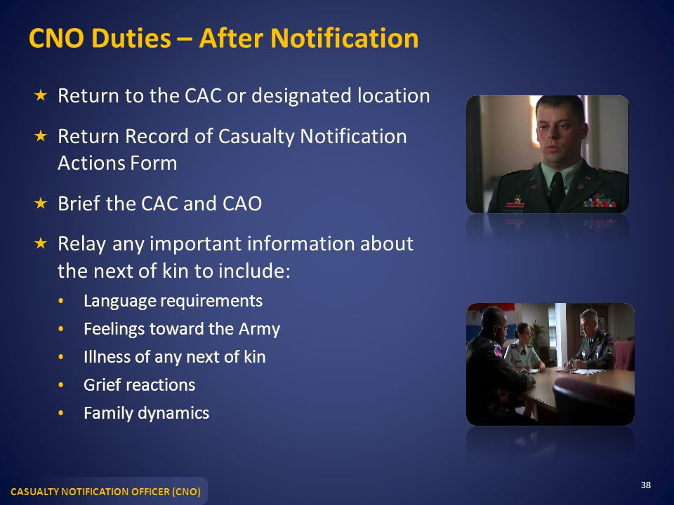 CNO Duties – After Notification