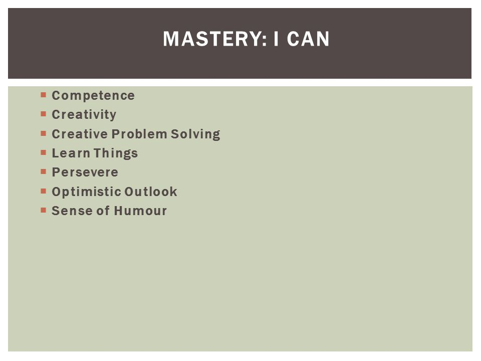 Mastery: I Can Competence Creativity Creative Problem Solving