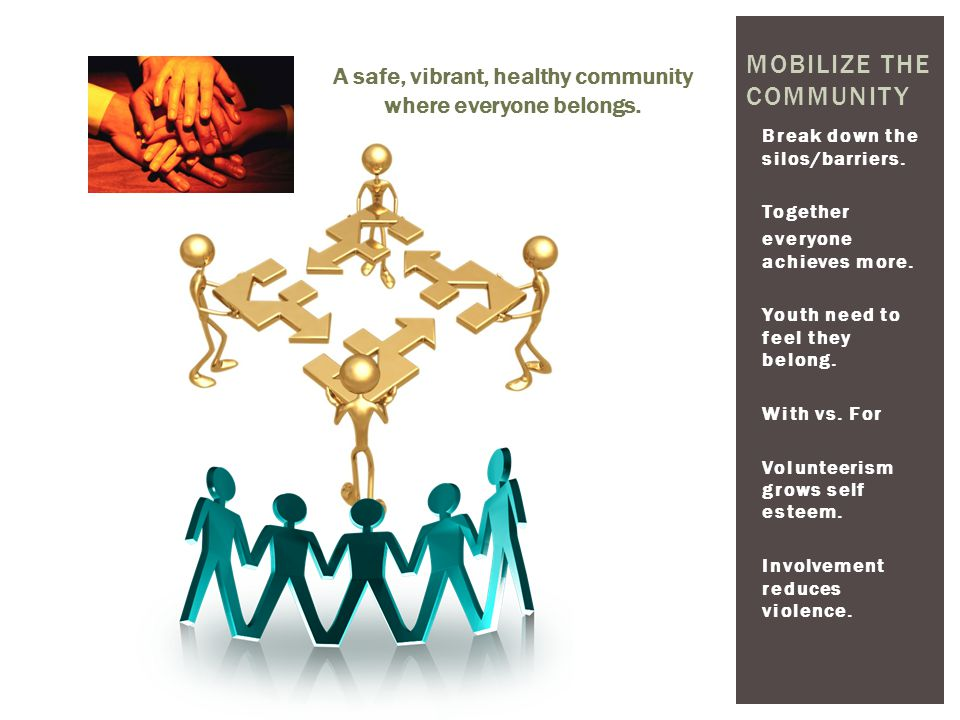 Mobilize the Community