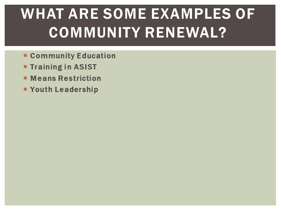 What are some examples of community renewal
