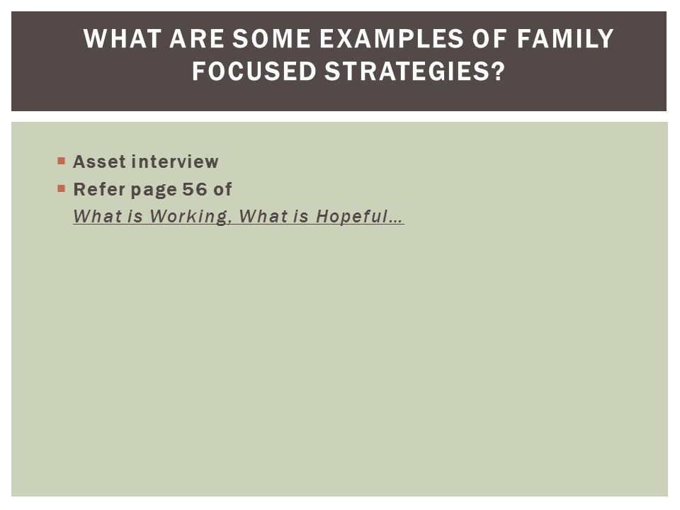 What are some examples of family focused strategies