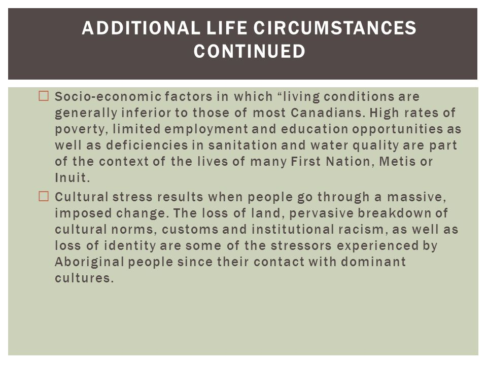 Additional Life Circumstances Continued