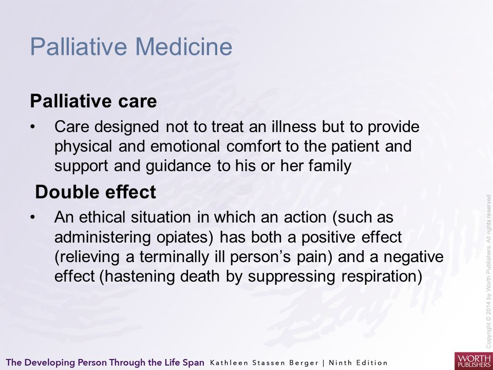 Palliative Medicine Palliative care Double effect