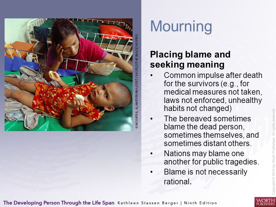 Mourning Placing blame and seeking meaning