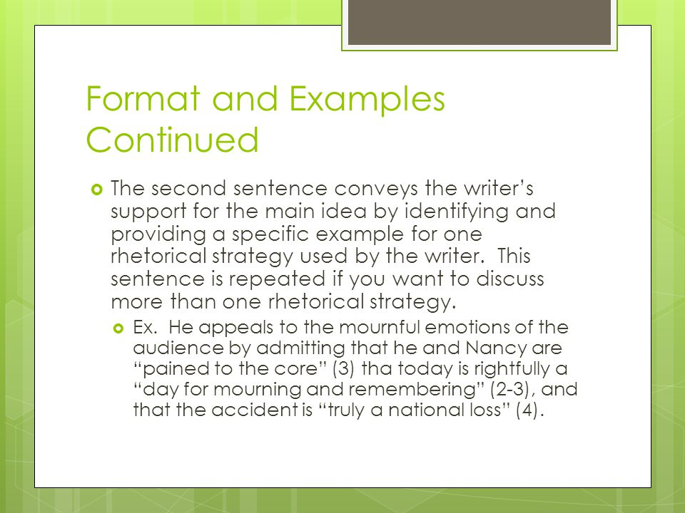 Format and Examples Continued