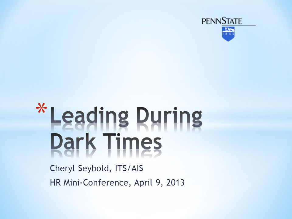 Leading During Dark Times