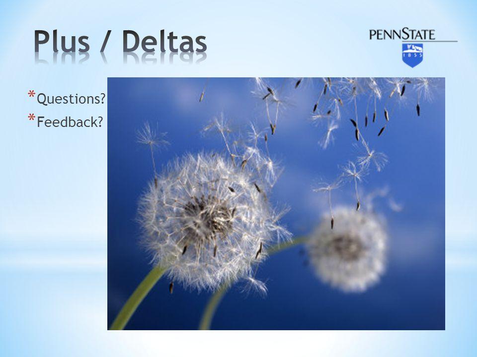 Plus / Deltas Questions Feedback