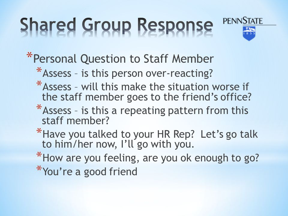Shared Group Response Personal Question to Staff Member