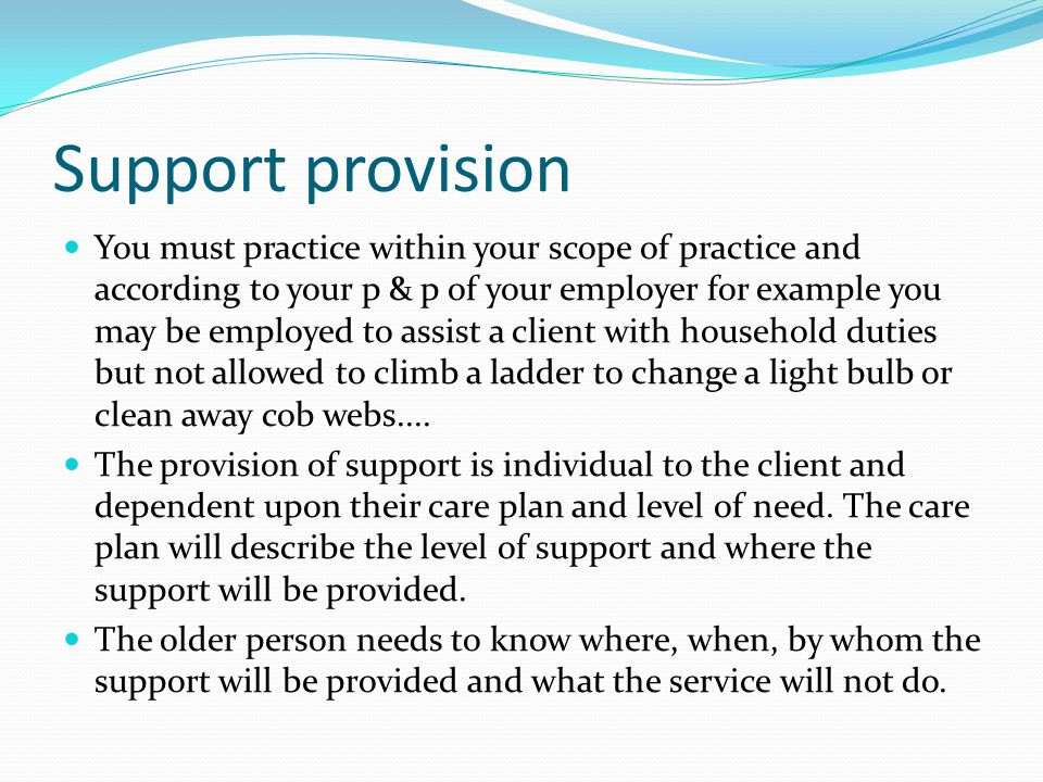 Support provision