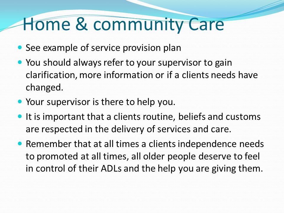 Home & community Care See example of service provision plan