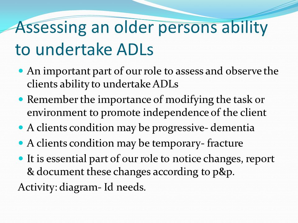 Assessing an older persons ability to undertake ADLs