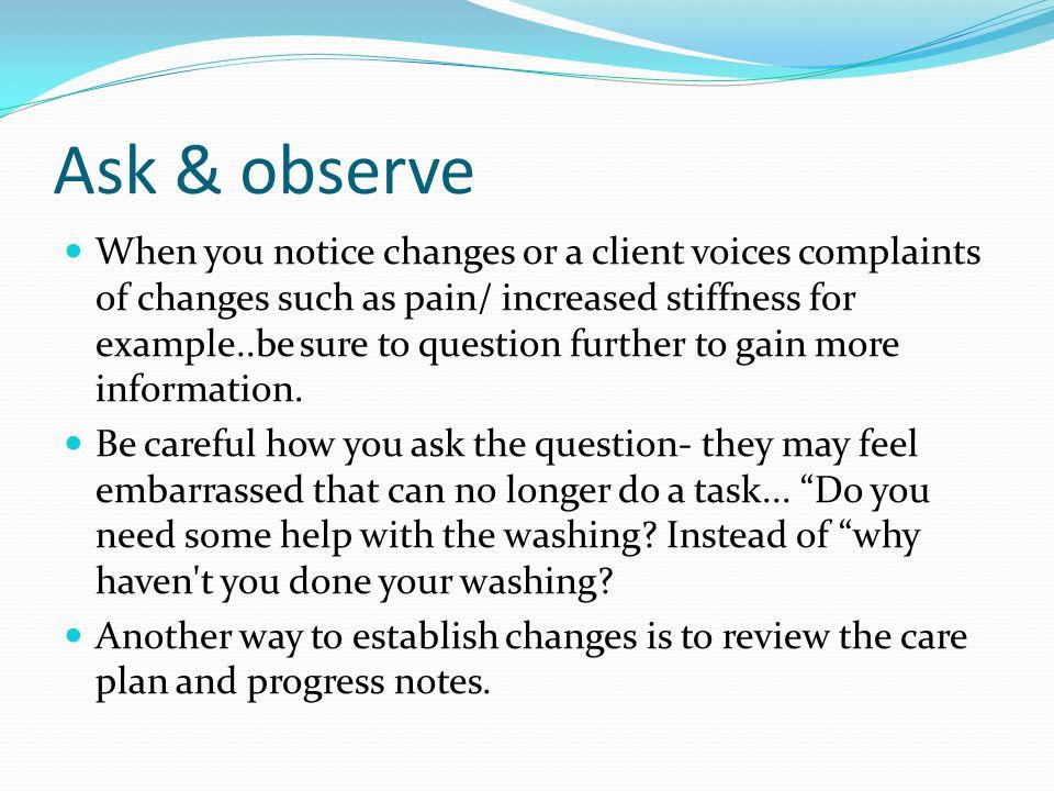 Ask & observe