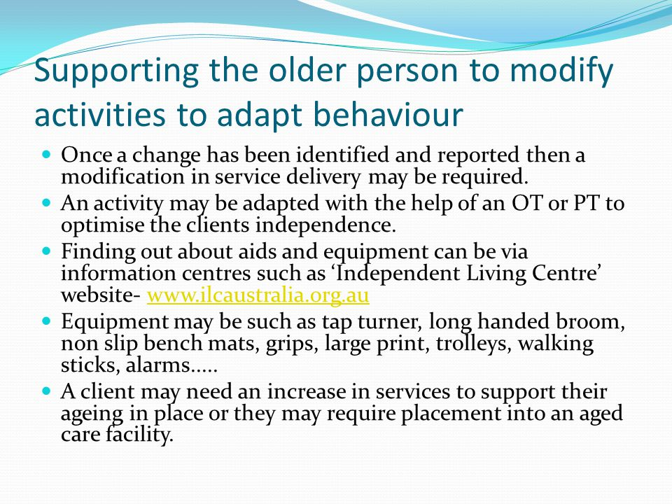 Supporting the older person to modify activities to adapt behaviour