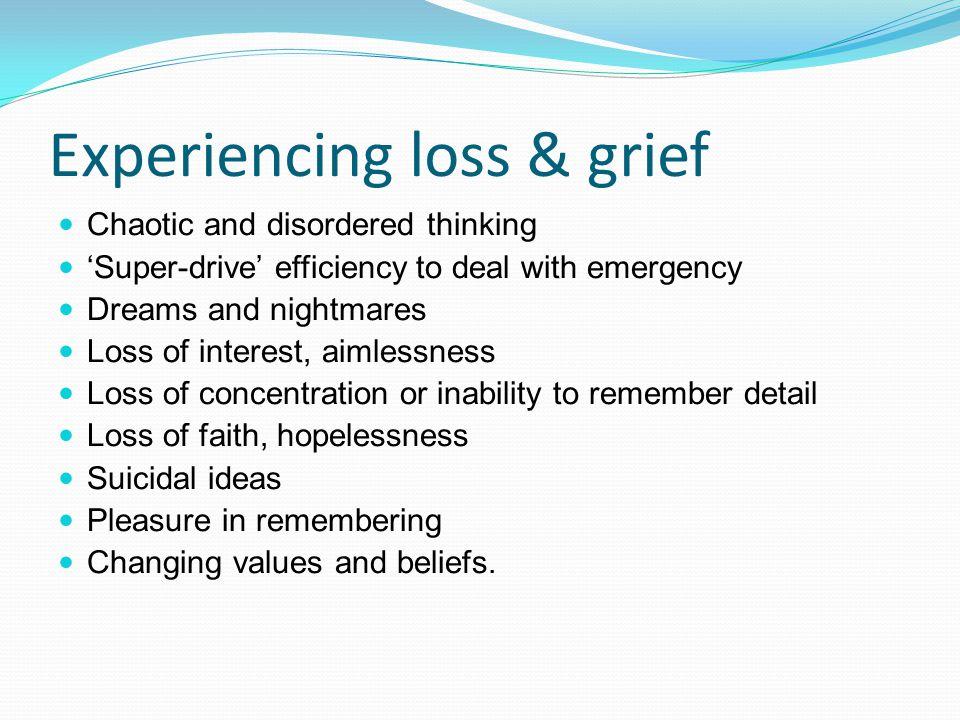 Experiencing loss & grief