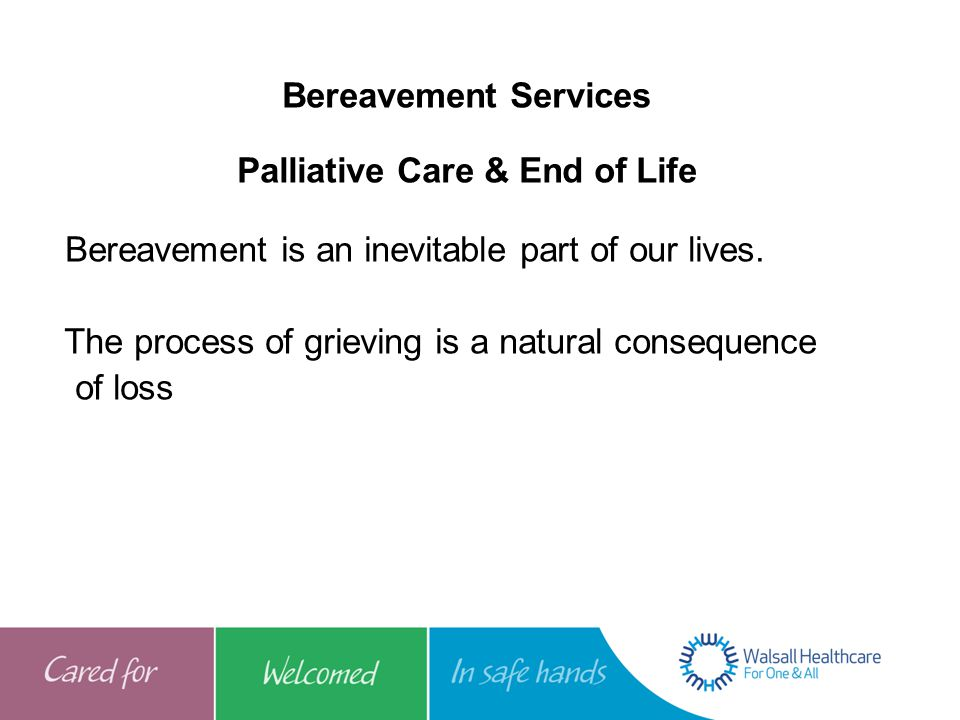 Bereavement Services Palliative Care & End of Life