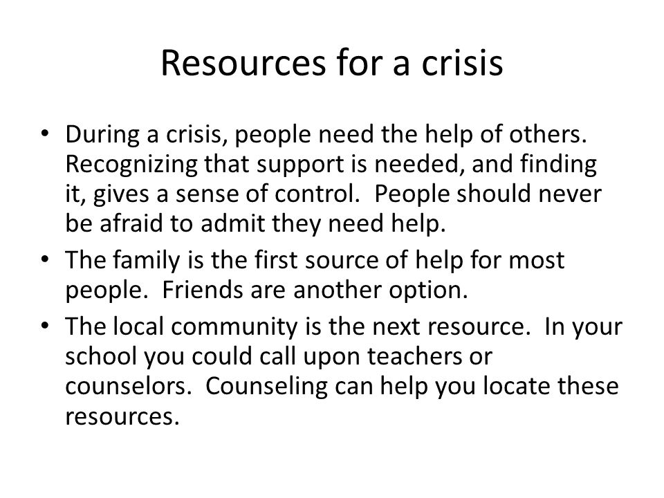 Resources for a crisis