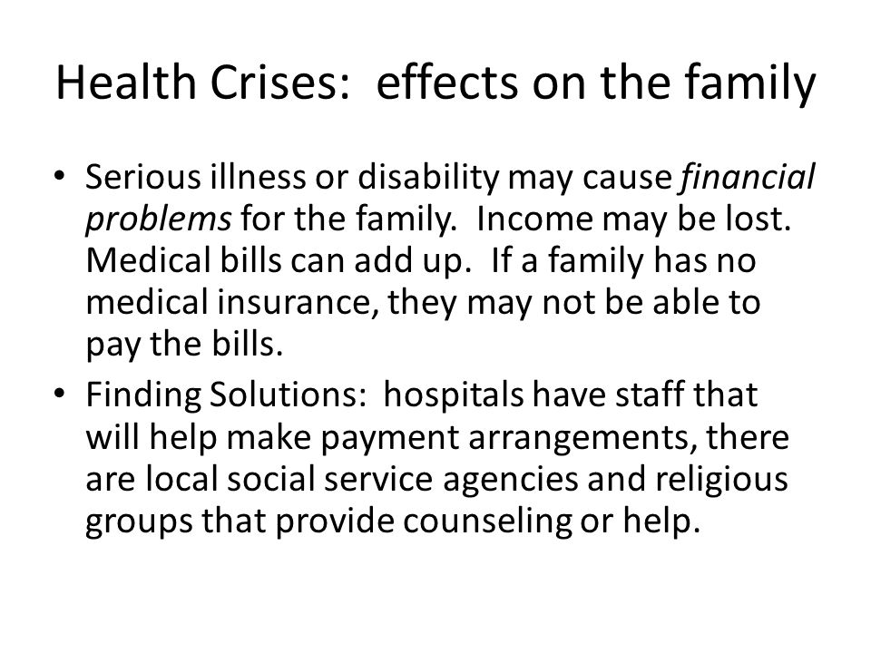 Health Crises: effects on the family