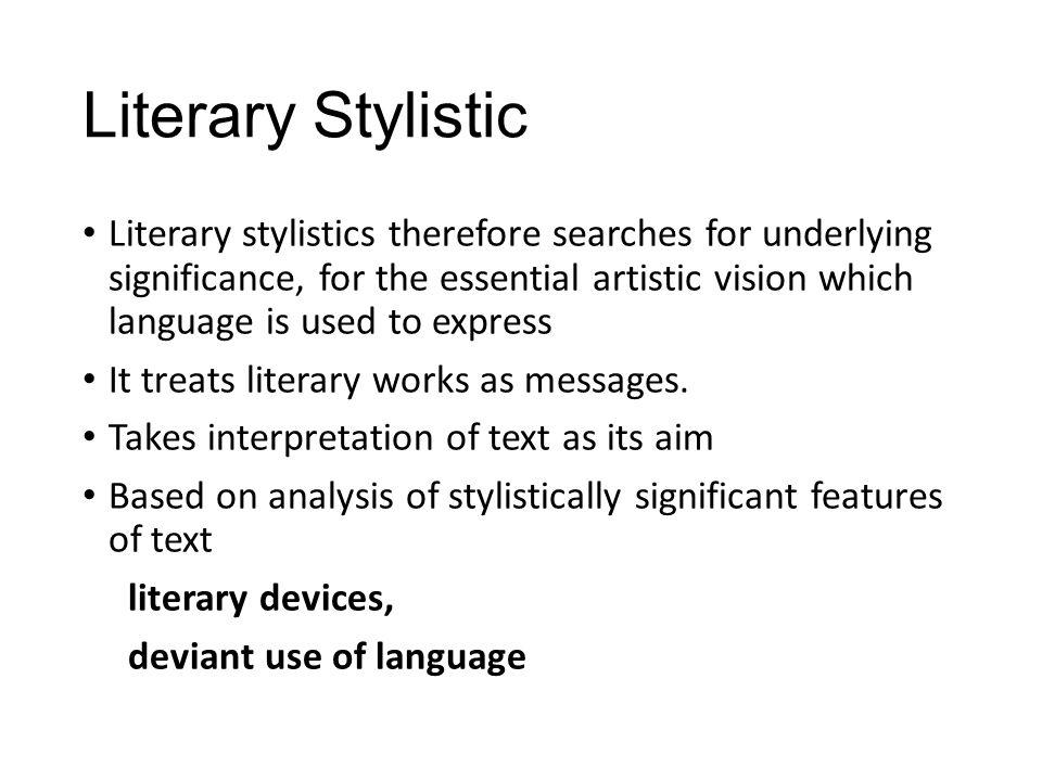 Literary Stylistic