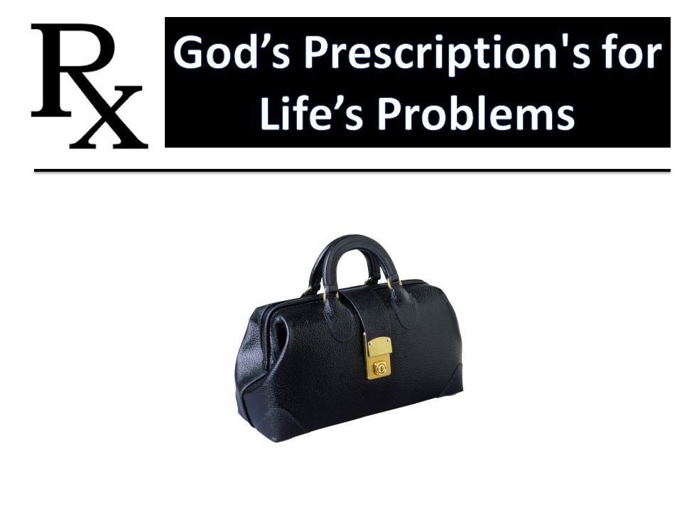 God's Prescription s for Life's Problems