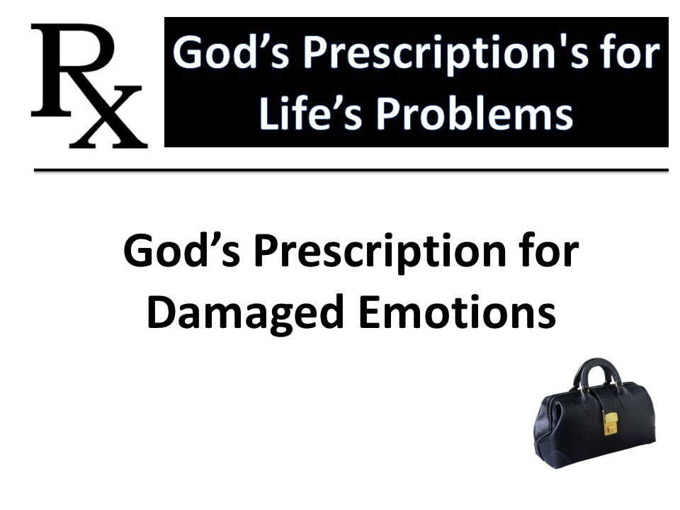 God's Prescription s for Life's Problems God's Prescription for
