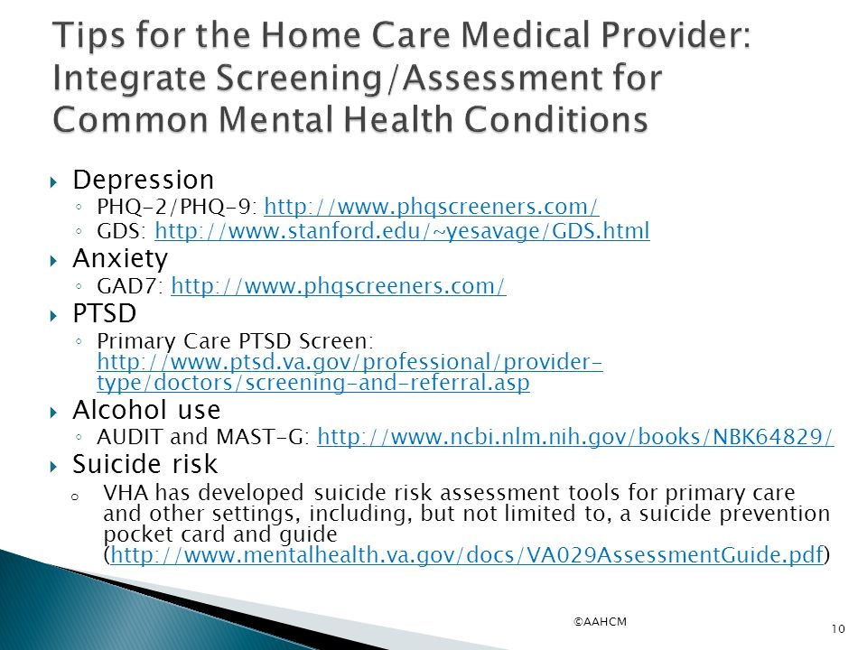 Tips for the Home Care Medical Provider: Integrate Screening/Assessment for Common Mental Health Conditions