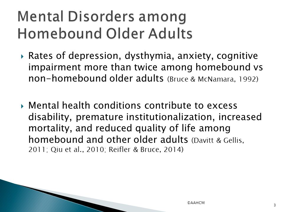depression among homebound older adults essay Exercise and its effects on depression in young adults by among young adults, depression is one ofthe most commonly reported conditions.