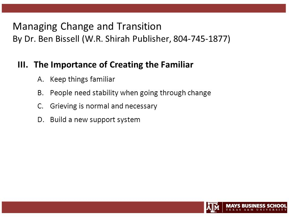 Managing Change and Transition By Dr. Ben Bissell (W. R
