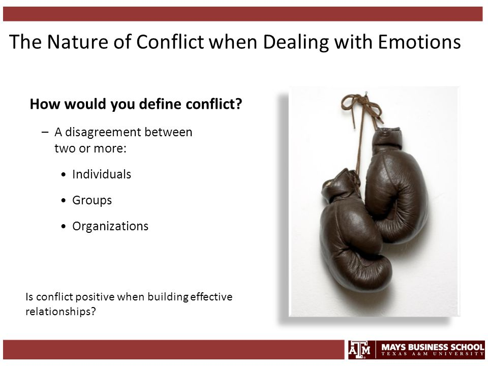 The Nature of Conflict when Dealing with Emotions