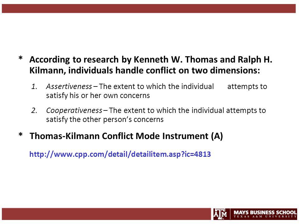 * Thomas-Kilmann Conflict Mode Instrument (A)