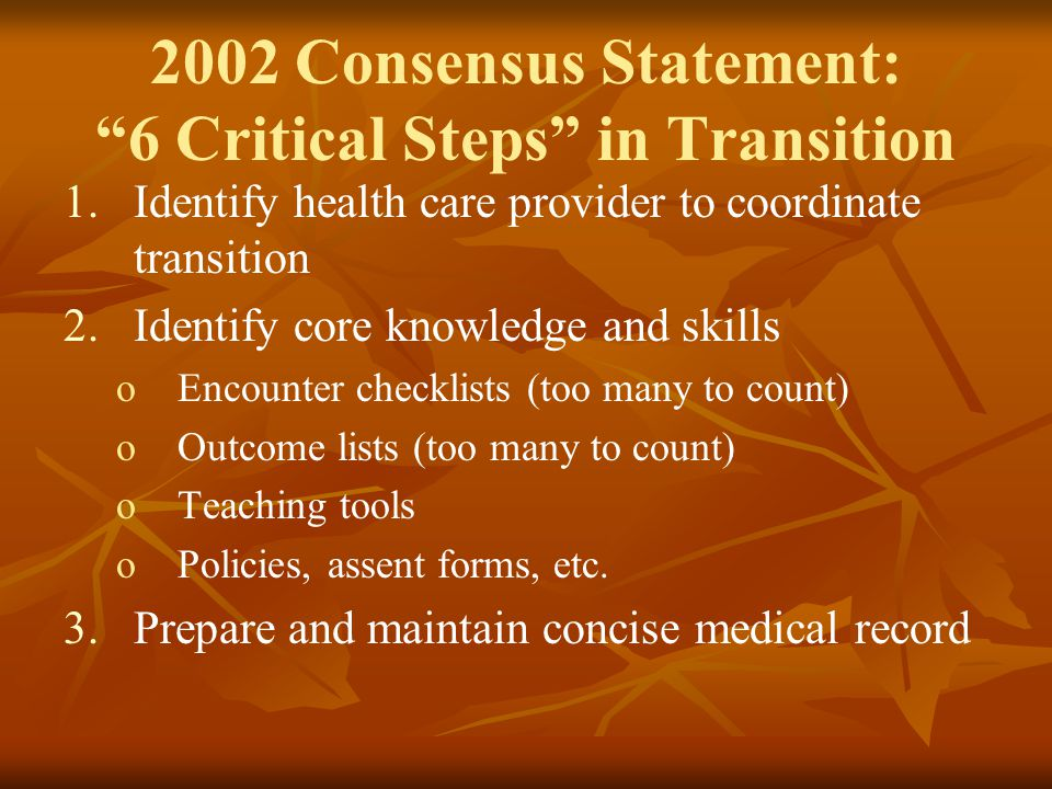 2002 Consensus Statement: 6 Critical Steps in Transition