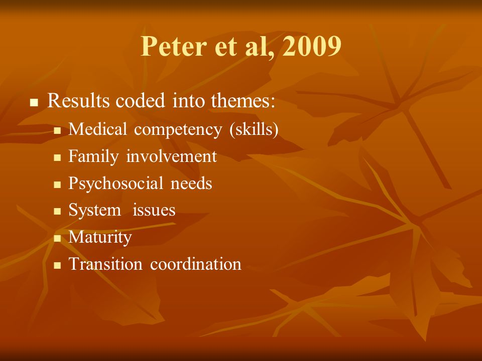 Peter et al, 2009 Results coded into themes: